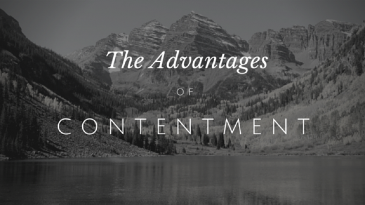 The Advantages of Contentment