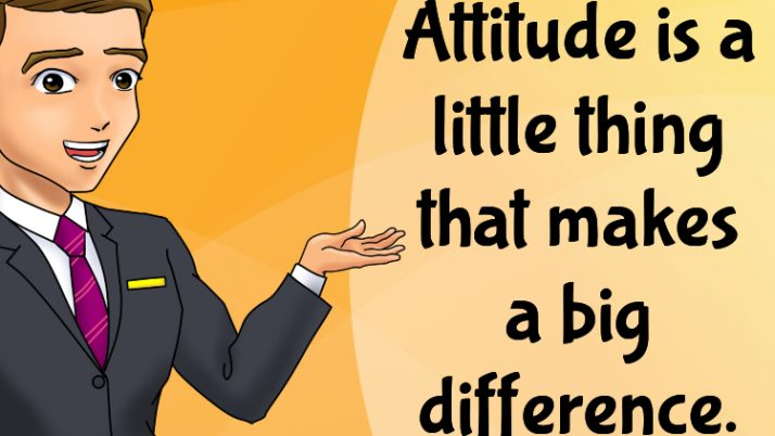 Attitude – The Little Thing That Makes The Difference